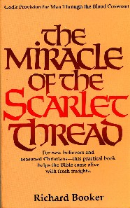 The Miracle of the Scarlet Thread, by Richard Booker